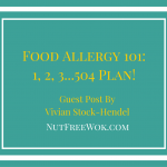 Food Allergy 101: 1, 2, 3…504 Plan!