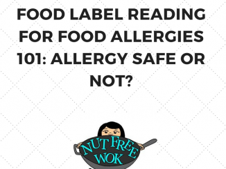 food label reading for food allergies 101: allergy safe or not