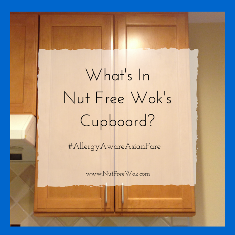 What's in Nut Free Wok's Cupboard