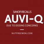 sanofi recalls auviq due to dosing concerns