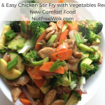 Fast & Easy Chicken Stir Fry with Vegetables Recipe: New Comfort Food