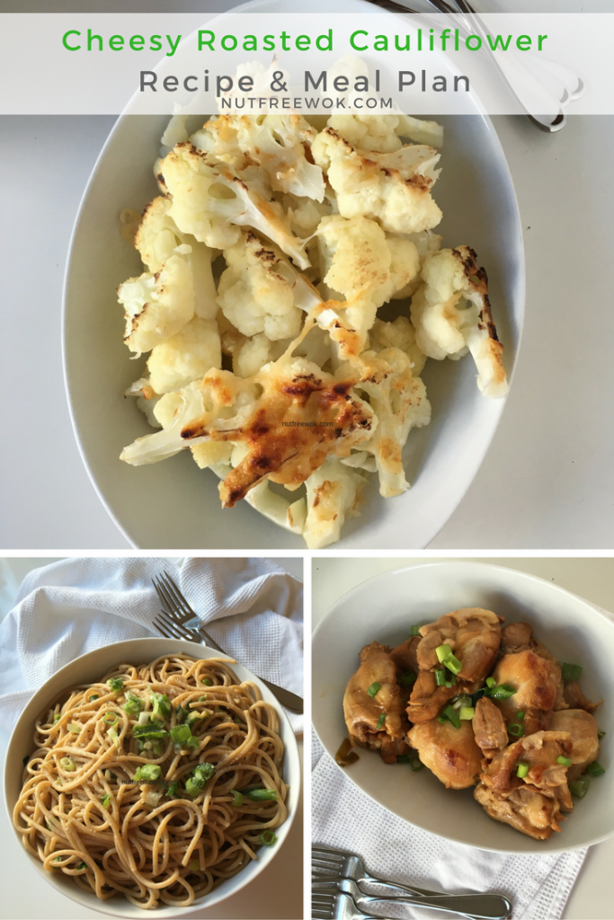 Meal Plan with cauliflower, chicken, noodles