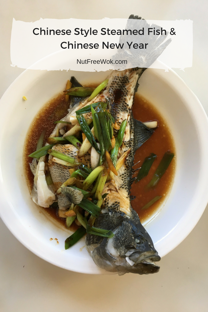 Chinese Style Steamed Fish & Chinese New Year
