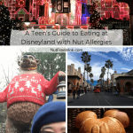 A Teen's Guide to Eating at Disneyland with Nut Allergies