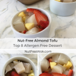 collage of bowls of nut free almond tofu served with chopped strawberries and pineapples