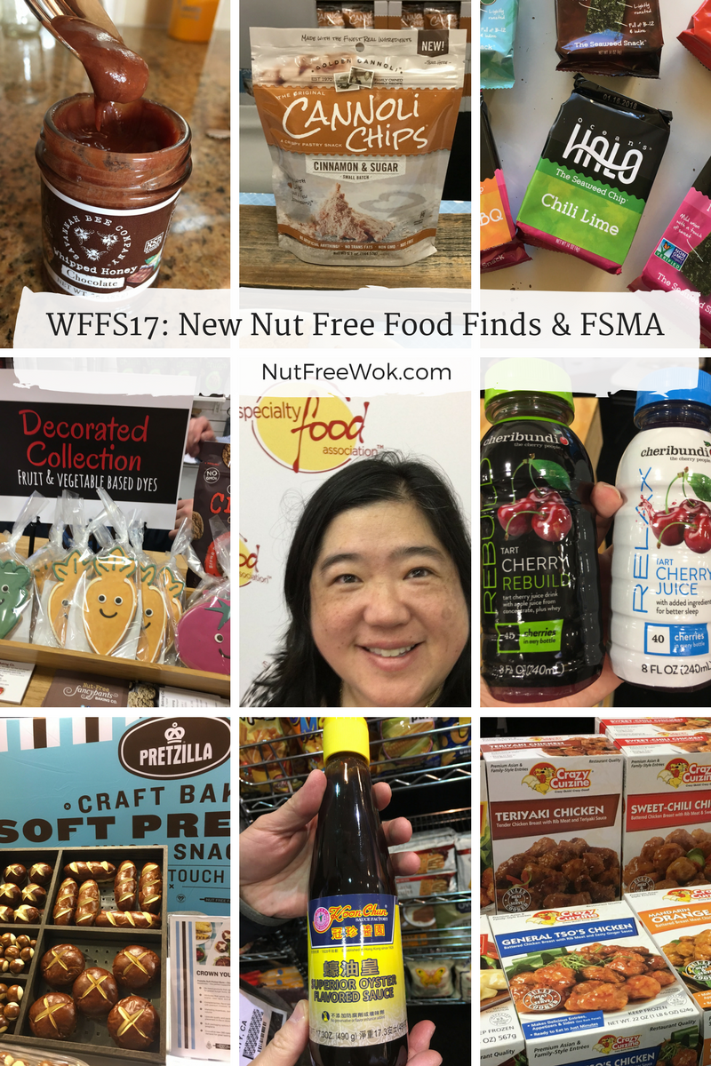 Nut Free Food Finds at WFFS17 and Food Safety Modernization Act FSMA