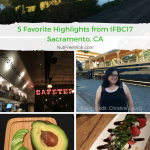 5 Favorite Highlights from IFBC17 Sacramento, CA