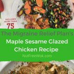The Migraine Relief Plan's Maple Sesame Glazed Chicken Recipe