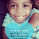 Be Elijah's Echo: NYC Preschools Will Stock Epinephrine Auto Injectors