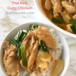 Delicious Thai Red Curry Chicken is ready to eat with a bowl of steaming hot rice #nutfree